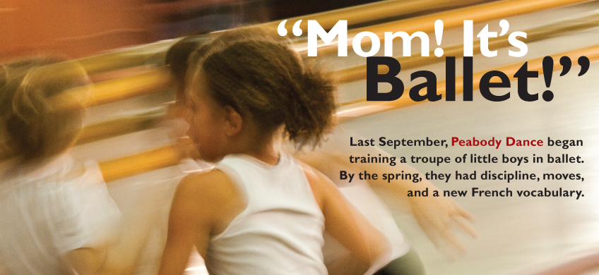 """Mom! It's Ballet!"" – Magazine Archives"